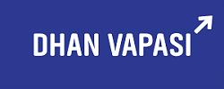 Dhan Vapasi