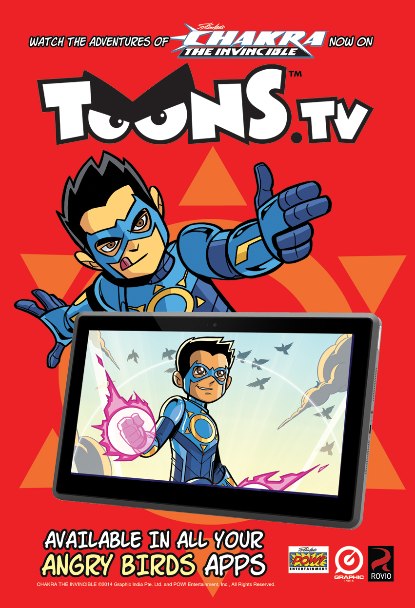 'Chakra The Invincible' on ToonsTV, through the Angry Bird App