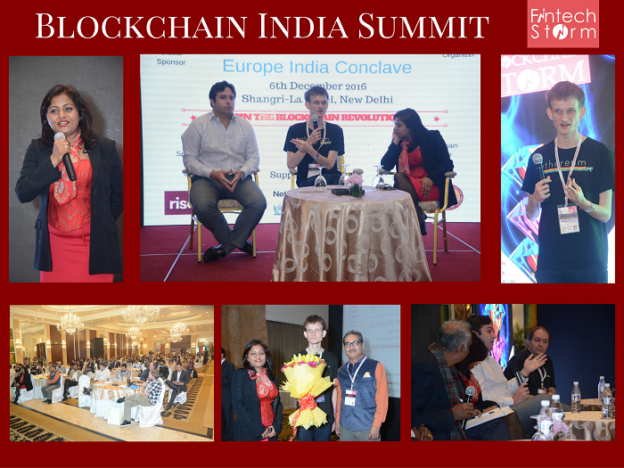 India's first ever Blockchain Summit was held in Delhi on 6 Dec 2016 with Vitalik Buterin , Founder Ethereum