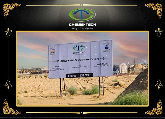 HRRL Awards Chemie-Tech EPCC LSTK Contract for Double Wall Tanks in Rajasthan Refinery Complex, India