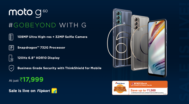 moto g60 goes on sale today April 27th, 12pm onwards on Flipkart at an incredible price of just Rs. 17,999 with exciting bank offers
